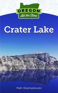 Oregon All the Time: Crater Lake